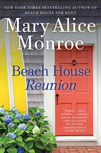 Beach House Reunion (The Beach House Book 5) by [Monroe, Mary Alice]