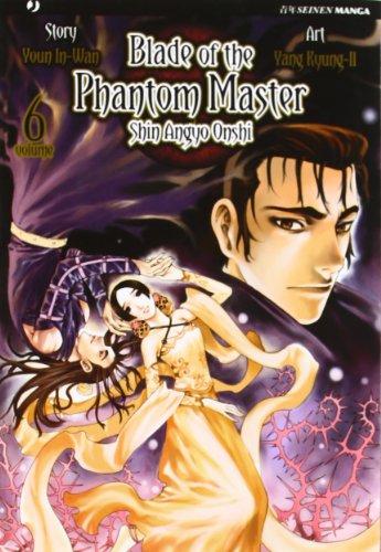 (Blade of the phantom master vol. 6 )