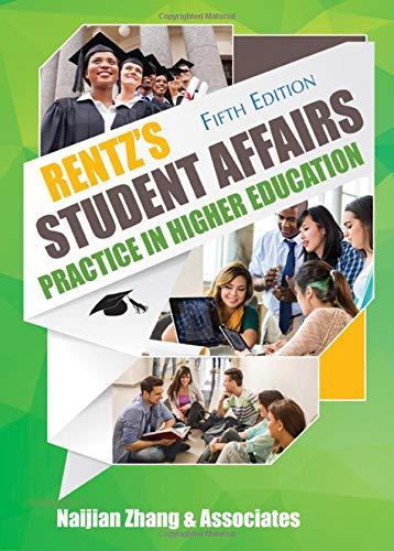 Rentz's Student Affairs Practice in Higher Education