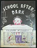 School after Dark, Peter Hannan, 0679802886