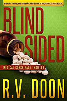 Blindsided: A Medical-Conspiracy Thriller (The Blind Series Book 2) by [Doon, R.V.]