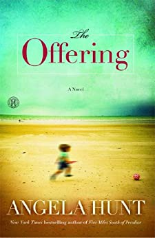 The Offering: A Novel by [Hunt, Angela]