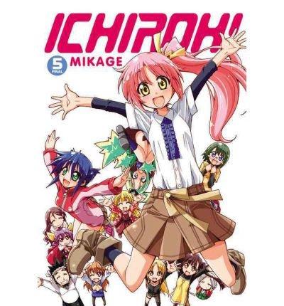 [(Ichiroh!: v. 5 )] [Author: Mikage] [Jul-2011]
