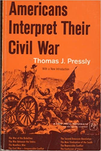 Image result for Americans Interpret Their Civil War, Thomas J. Pressly