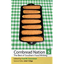 Cornbread Nation 5: The Best of Southern Food Writing (Cornbread Nation Ser.)