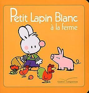 """Afficher """"Petit lapin blanc à la ferme"""""""
