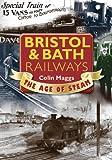 Bristol & Bath Railways (Age of Steam)