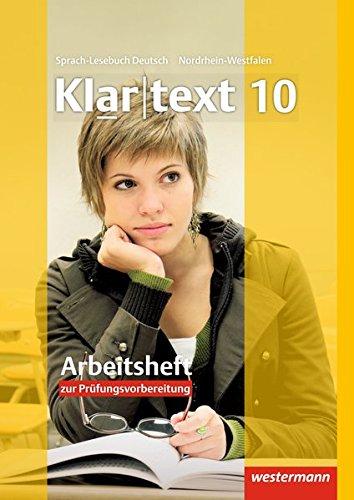 Klartext - Ausgabe für Nordrhein-Westfalen: Arbeitsheft 10 mit Lösungen: plus interaktive Übungen