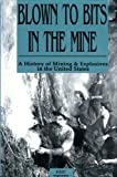 Blown to Bits in the Mine, Eric Twitty, 189043714X