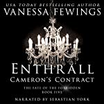 Cameron's Contract: An Enthrall Duet, Book 2   Vanessa Fewings