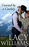 Front cover for the book Courted by a Cowboy by Lacy Williams