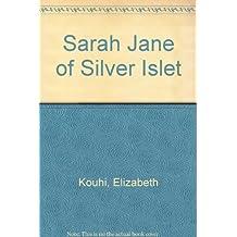 Sarah Jane of Silver Islet