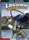 Legend of the Lure, Jake Maddox, 1434208796