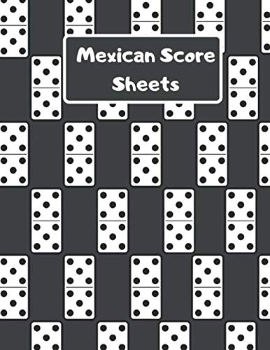Mexican Score Sheets: Dominoes Mexican Train Scoring Game Record Level Keeper Book, Mexican Train Scoresheet, Mexican Train Score Card, Score Sheet (100 Pages 8.5 x 11 )
