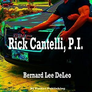 Rick Cantelli, P.I. Audiobook