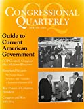 CQ's Guide to Current American Government 9781568027302