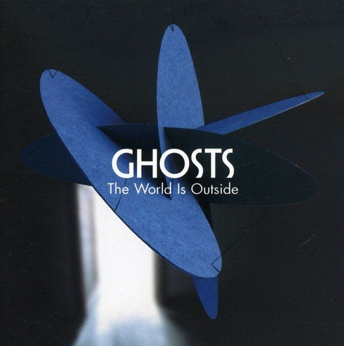 CD : Ghosts - World Is Outside (CD)