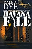 Havana File (The Shake Davis Series) (Volume 6)