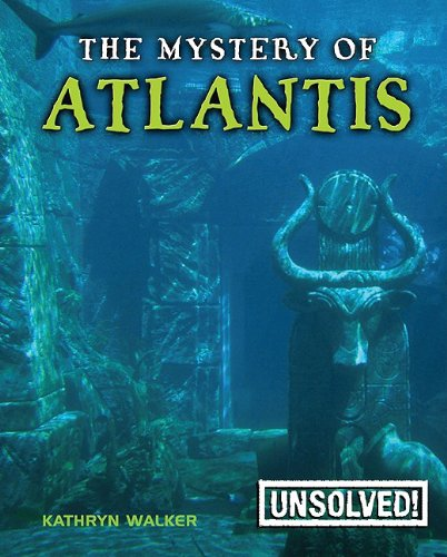 Download The Mystery of Atlantis (Unsolved! (Paperback)) pdf
