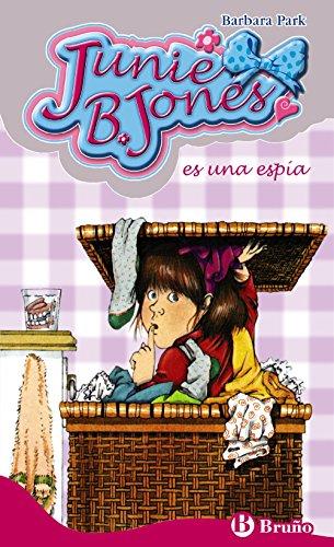 Junie B. Jones es una espia / Junie B. Jones and Some Sneaky Peeky Spying (Spanish Edition)