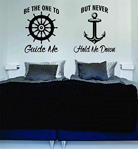 Be The One to Guide Me But Never Hold Me Down Quote Decal Sticker Wall Vinyl - Me Store To