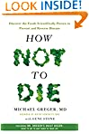 Michael Greger MD (Author), Gene Stone (Author) (2154)  Buy new: $14.99