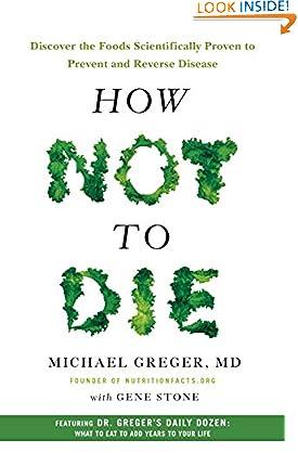 Michael Greger MD (Author), Gene Stone (Author)(2161)Buy new: $14.99