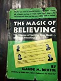 img - for The Magic of Believing book / textbook / text book