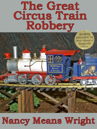 The Great Circus Train Robbery (Northern Spy Book ()
