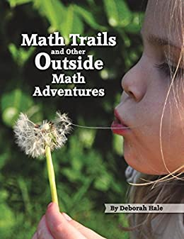 Math Trails and Other Outside Math Adventures
