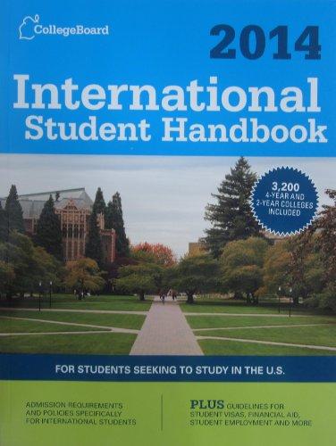 International Student Handbook 2014: All-New 27th  Edition (College Board International Student Handbook)