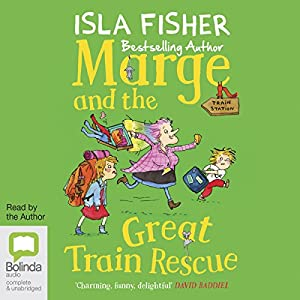 Marge and the Great Train Rescue Audiobook