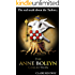 The Anne Boleyn Collection - The Real Truth about the Tudors