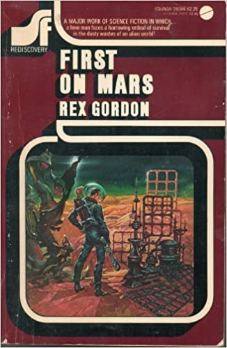 First on Mars (Science Fiction Rediscovery, No 18) by Rex