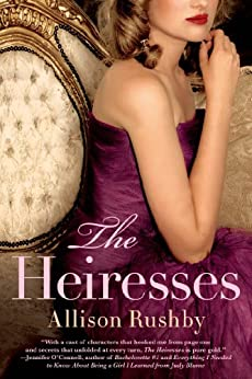 The Heiresses by [Rushby, Allison]