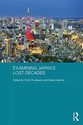Download Examining Japan's Lost Decades (Routledge Contemporary Japan Series) Pdf