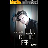 Weil ich dich liebe, Luca (Weil ich dich ... 1) (German Edition) book cover
