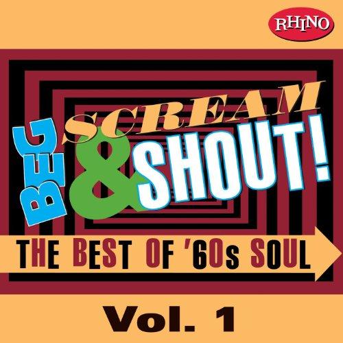Beg, Scream & Shout!: Vol. 1