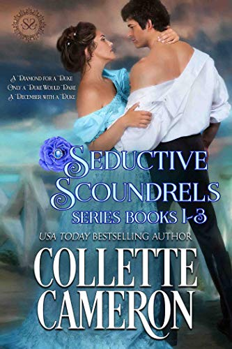 Seductive Scoundrels Series Books 1-3: A Regency Romance