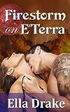 Firestorm on E'Terra