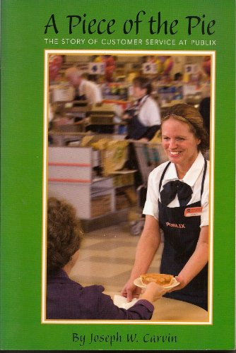 a-piece-of-the-pie-the-story-of-customer-service-at-publix