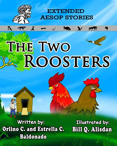 (The Two Roosters (Extended Aesop Story))