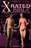 The X-Rated Bible, Ben Edward Akerley, 0922915555