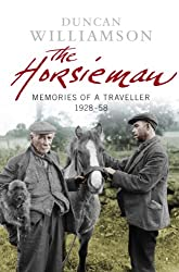 The Horsieman: Memories of a Traveller 1928-58