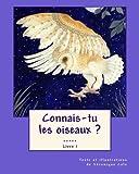 Connais-Tu les Oiseaux ? (Livre 1), Véronique Cole, 1456415298