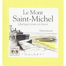 LE MONT-SAINT-MICHEL, QUELQUES JOURS EN HIVER (FR)