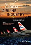 The Global Airline Industry (Aerospace Series)