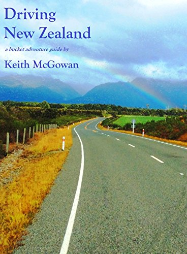 Driving New Zealand (Bucket Adventure Guides Book 3) (Best Store Cards Australia)