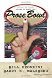 Prose Bowl, Bill Pronzini and Barry N. Malzberg, 1612321259