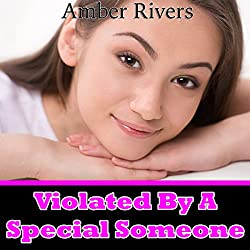Violated by a Special Someone